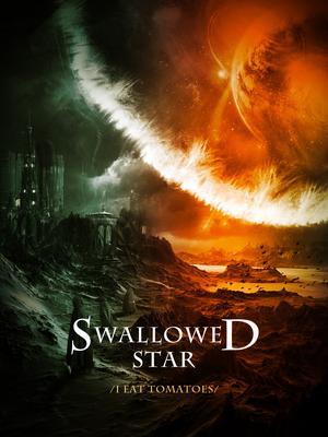 Swallowed Star Novela En Español Leelo En Tu Novelas Ligera