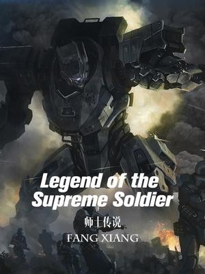 LegendoftheSupremeSoldier-min