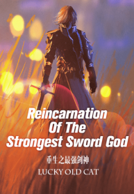 Reincarnation Of The Strongest Sword God-tnl-min